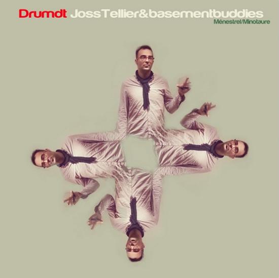 Joss Tellier & Basement Buddies – Drumdt